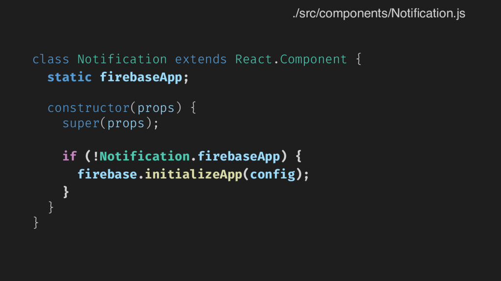 class Notification extends React.Component { st...