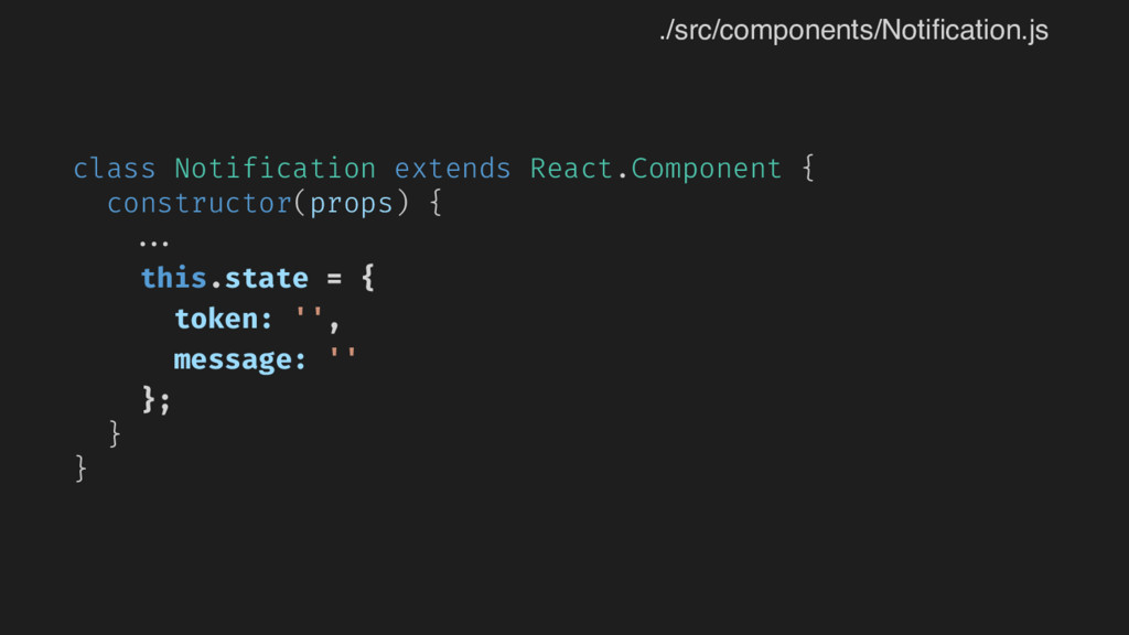 class Notification extends React.Component { co...