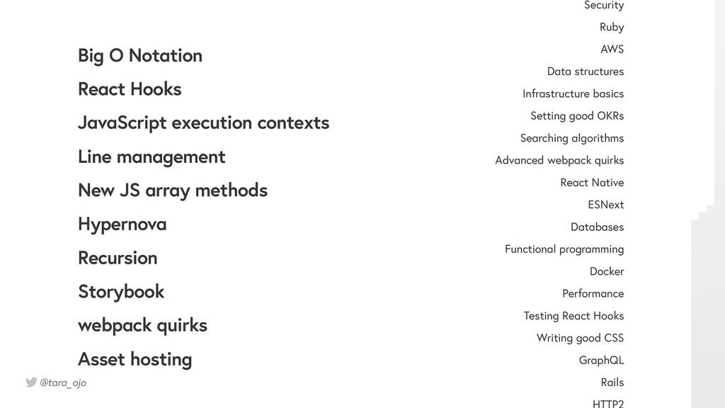 @tara_ojo Big O Notation React Hooks JavaScript...