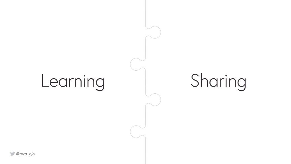 @tara_ojo Sharing Learning