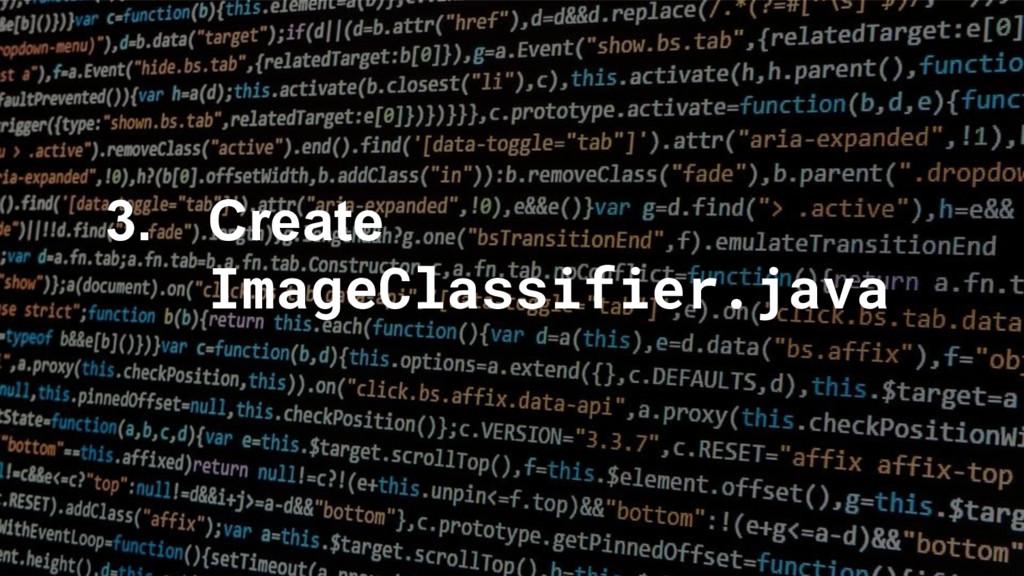 3. Create ImageClassifier.java