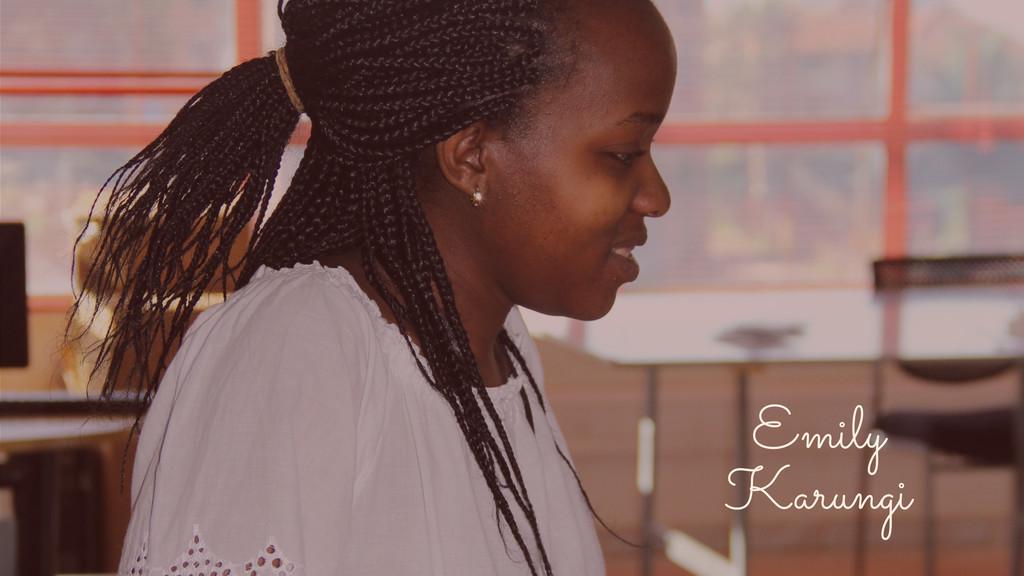 Emily Karungi