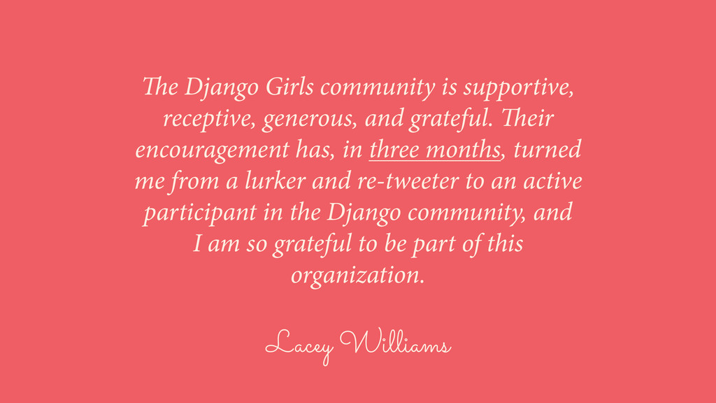 Lacey Williams The Django Girls community is su...