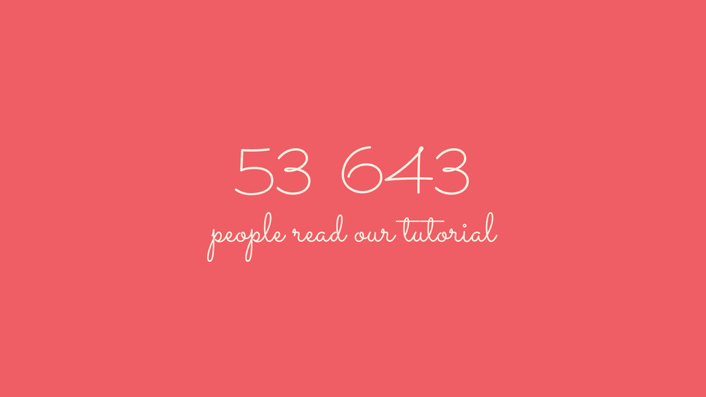 53 643 people read our tutorial