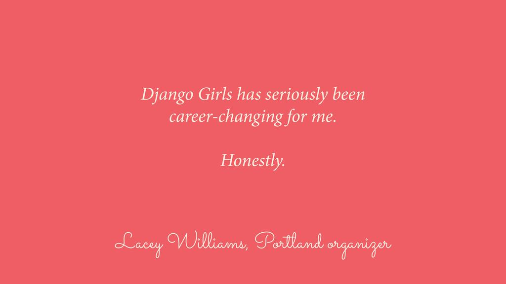 Lacey Williams, Portland organizer Django Girls...