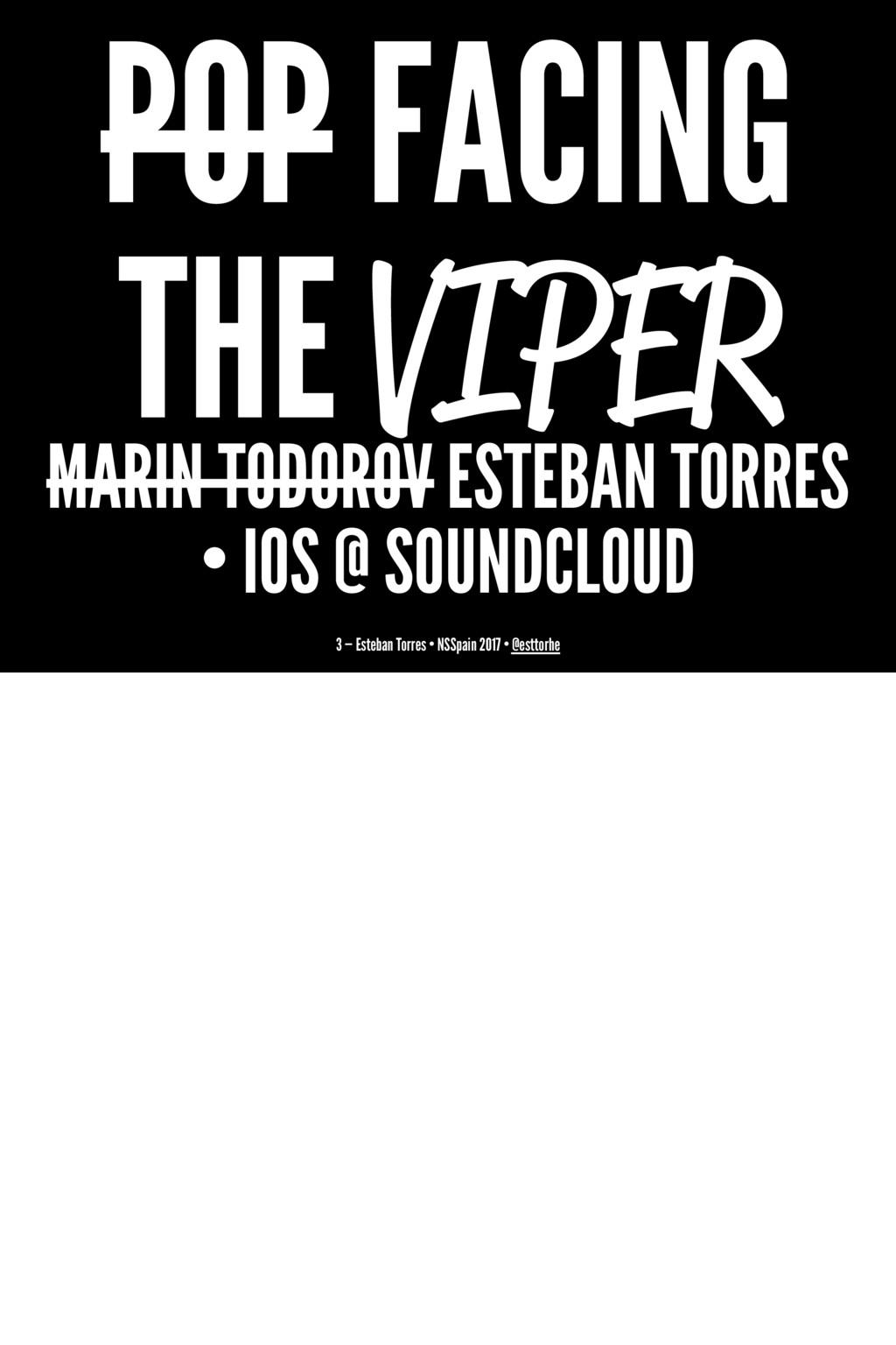 POP FACING THE VIPER MARIN TODOROV ESTEBAN TORR...