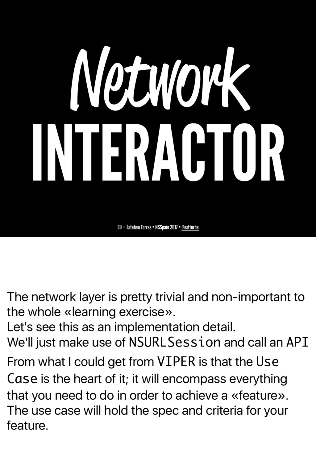 The network layer is pretty trivial and non-imp...