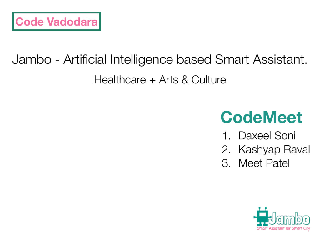 Code Vadodara Jambo - Artificial Intelligence ba...