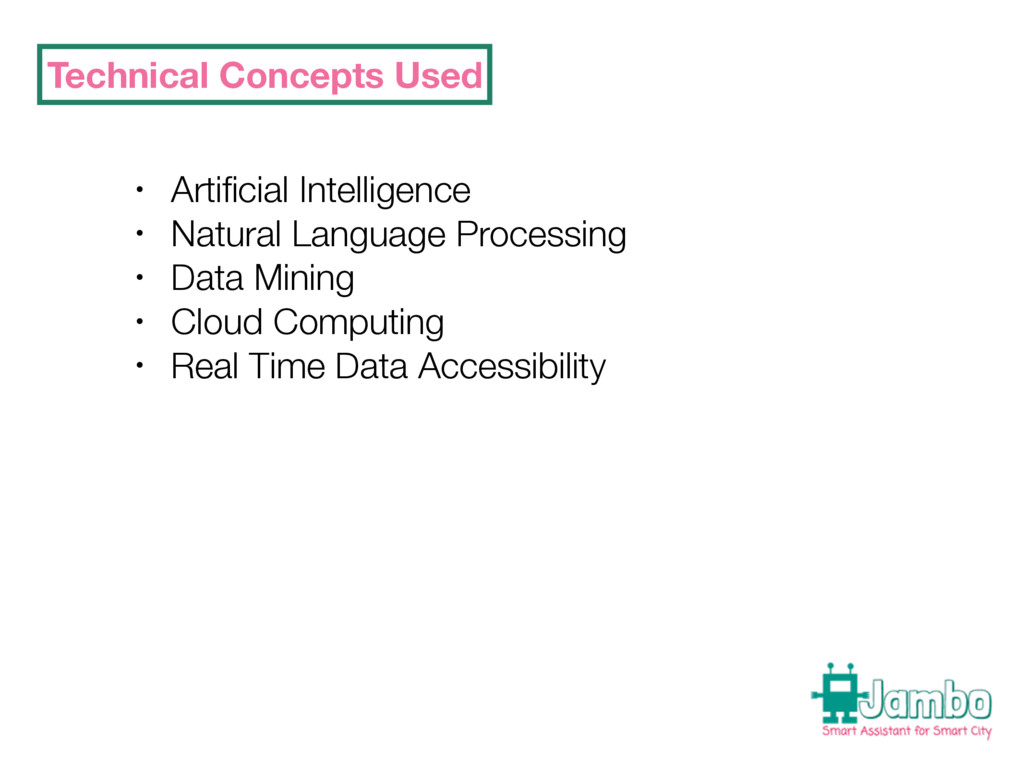 Technical Concepts Used • Artificial Intelligenc...