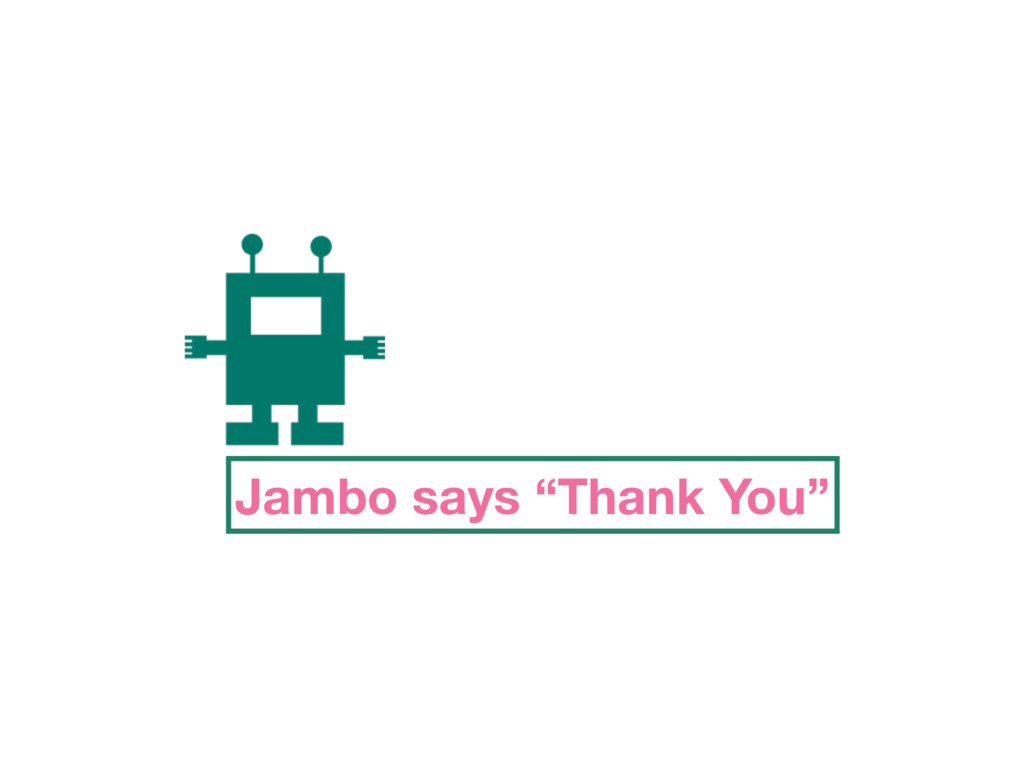 "Jambo says ""Thank You"""