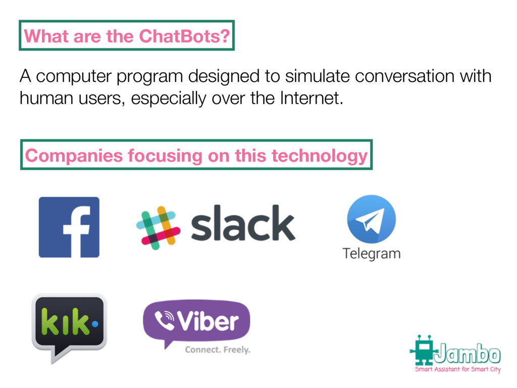 What are the ChatBots? A computer program desig...