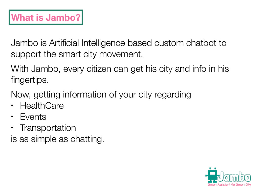 What is Jambo? Jambo is Artificial Intelligence ...