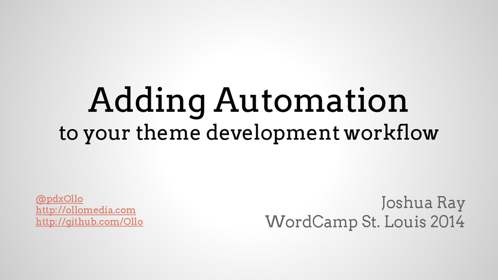 Adding Automation to your theme development wor...