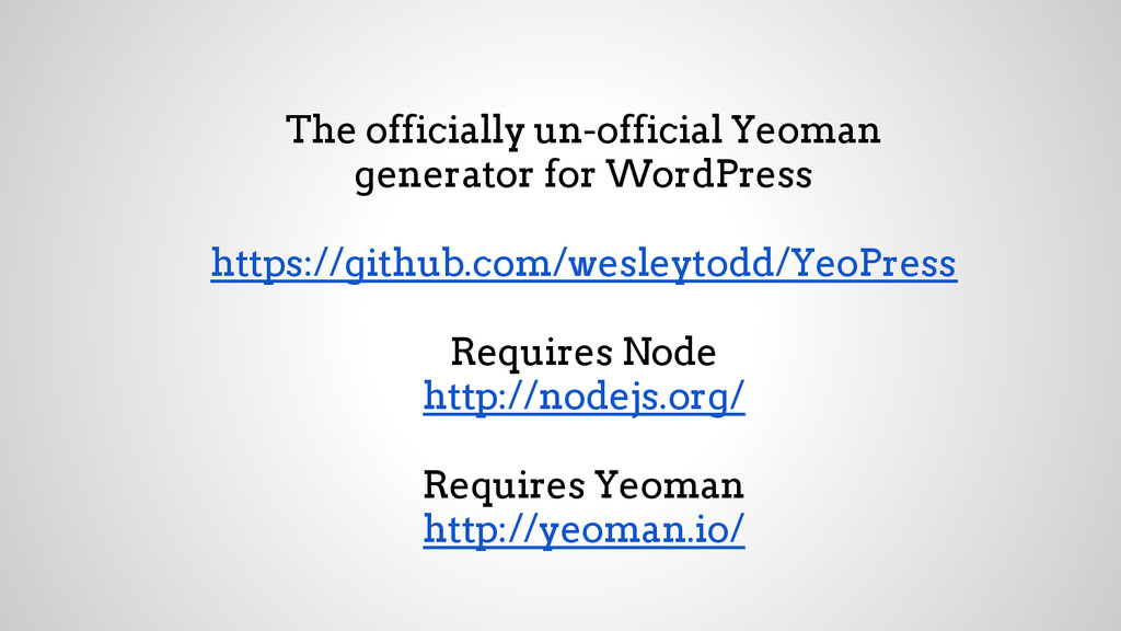 The officially un-official Yeoman generator for...