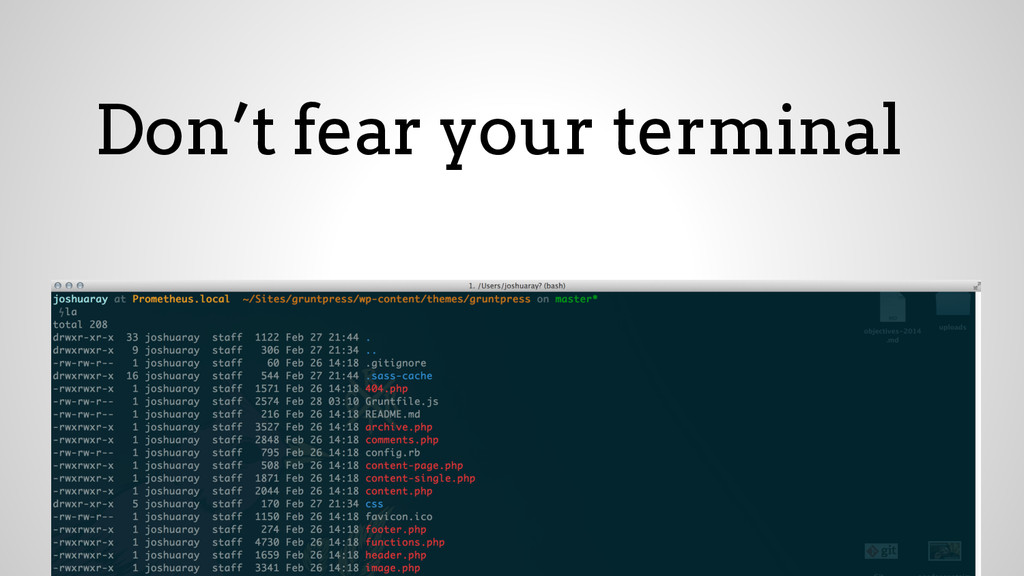 Don't fear your terminal