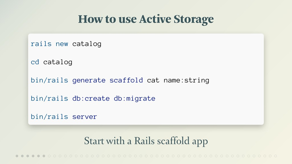 How to use Active Storage Start with a Rails sc...