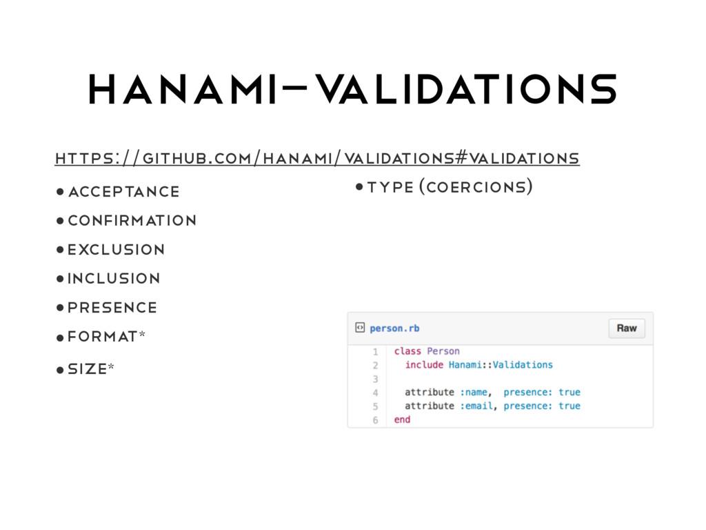 HANAMI-V ALIDATIONS https://github.com/hanami/v...
