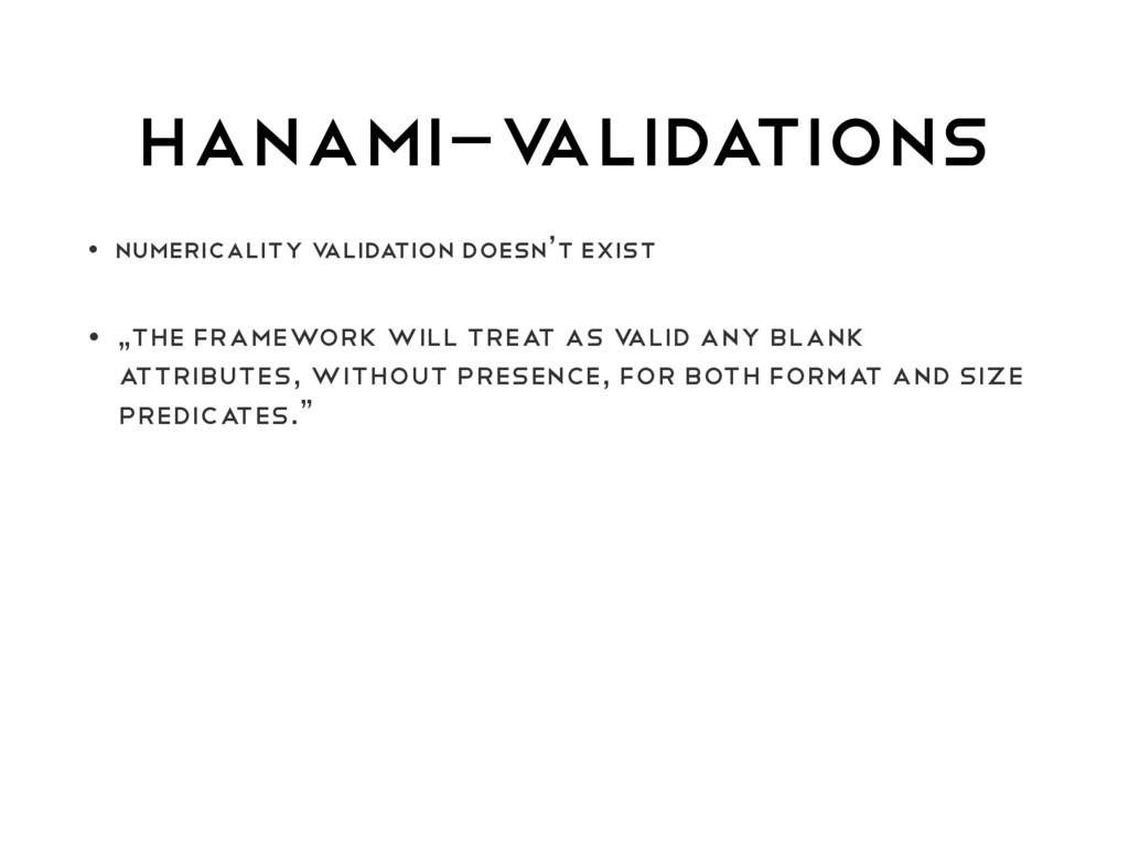 HANAMI-V ALIDATIONS • numericality V ALIDATION ...