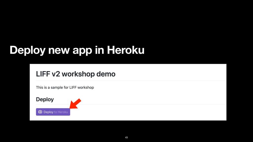 43 Deploy new app in Heroku