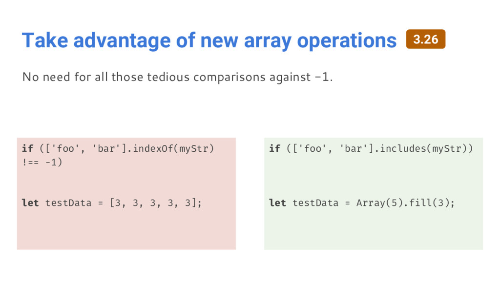 Take advantage of new array operations if (['fo...
