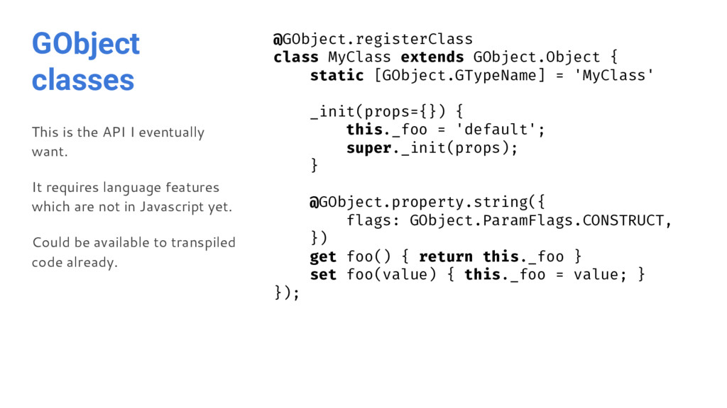 GObject classes This is the API I eventually wa...