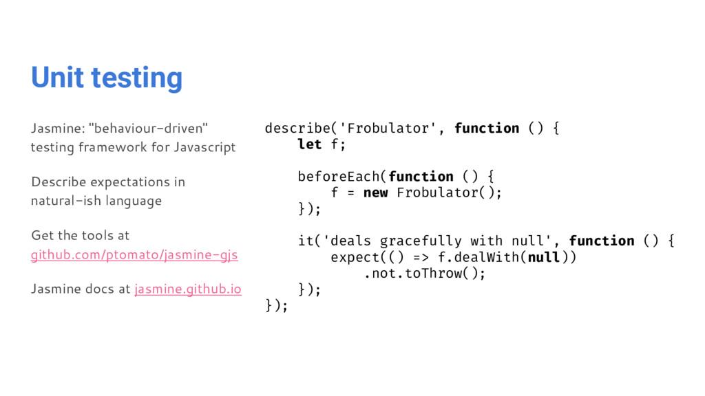"Unit testing Jasmine: ""behaviour-driven"" testin..."