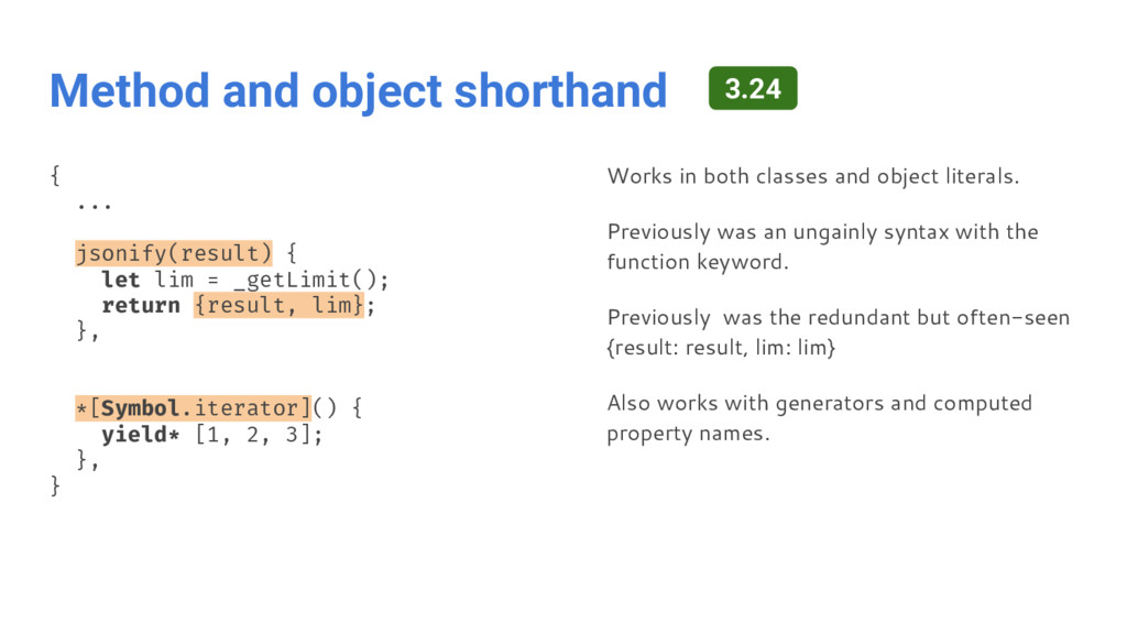 Method and object shorthand { ... jsonify(resul...