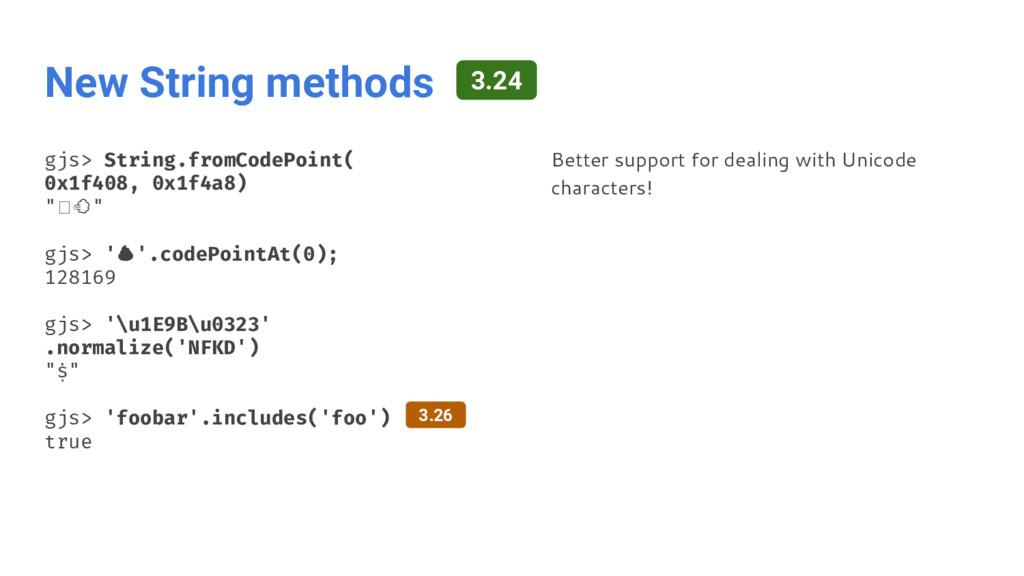 New String methods gjs> String.fromCodePoint( 0...
