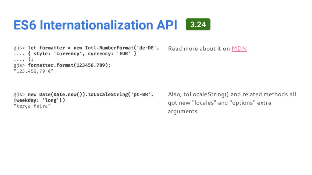 ES6 Internationalization API gjs> let formatter...