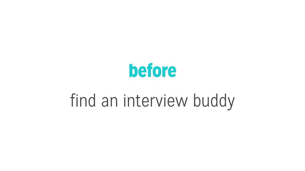 before find an interview buddy