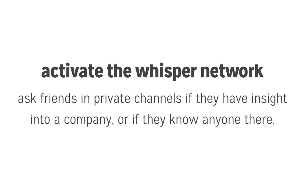 activate the whisper network ask friends in pri...