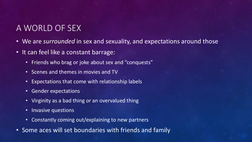 A WORLD OF SEX • We are surrounded in sex and s...