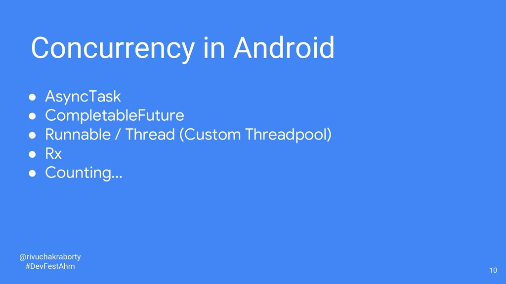 10 Concurrency in Android ● AsyncTask ● Complet...