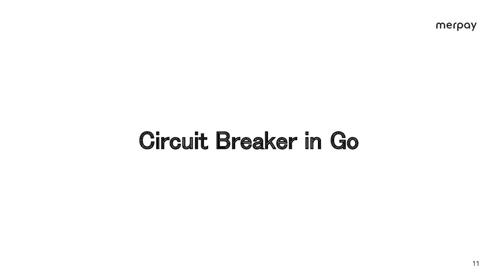 Circuit Breaker in Go