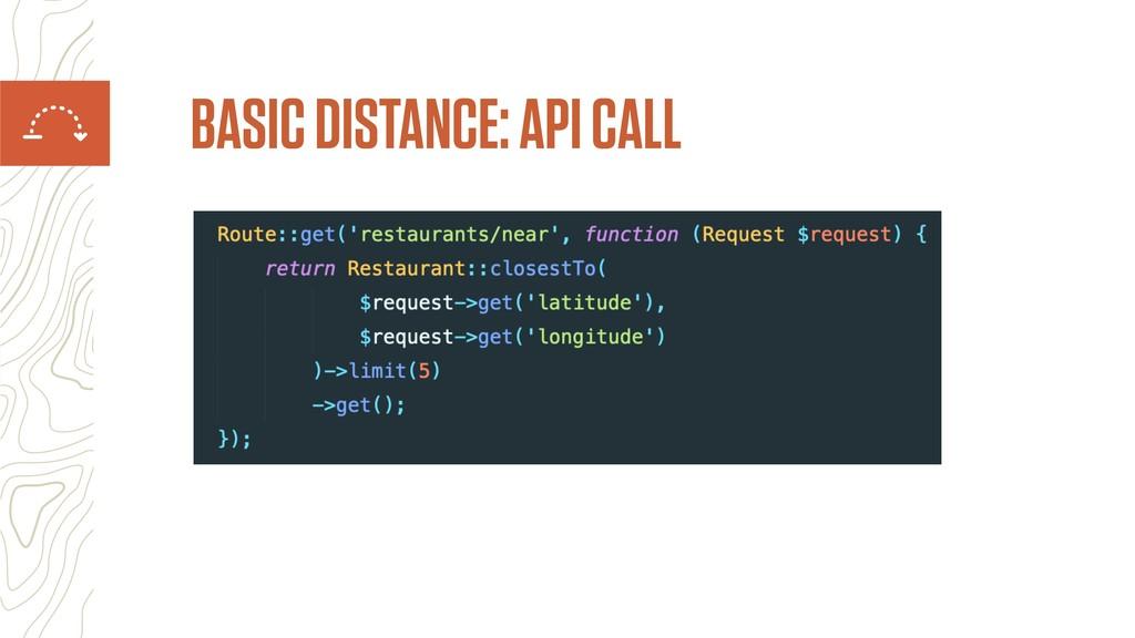 BASIC DISTANCE: API CALL