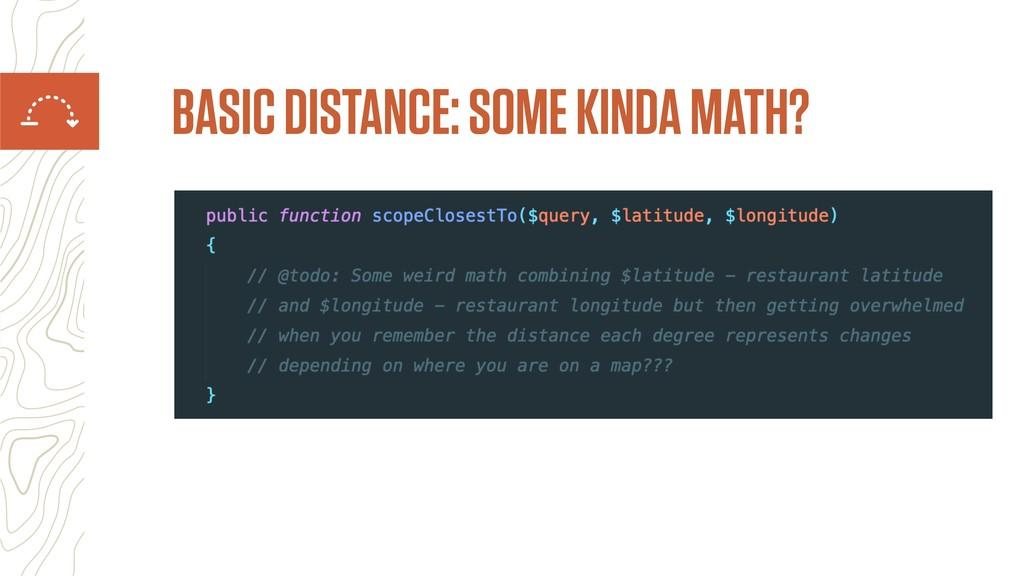 BASIC DISTANCE: SOME KINDA MATH?