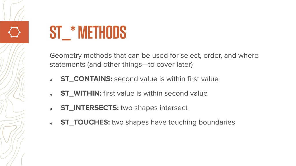 Geometry methods that can be used for select, o...