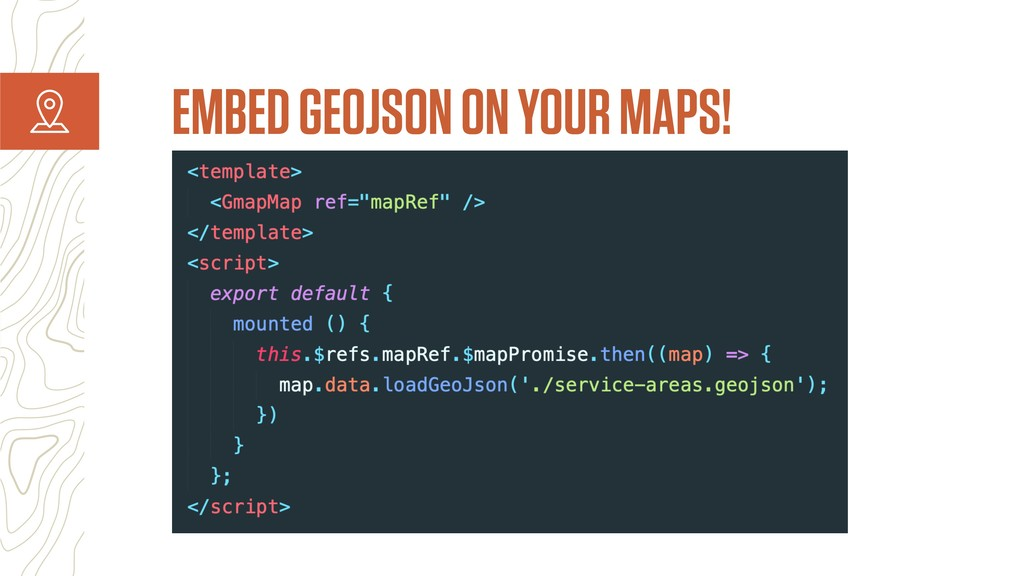 EMBED GEOJSON ON YOUR MAPS!