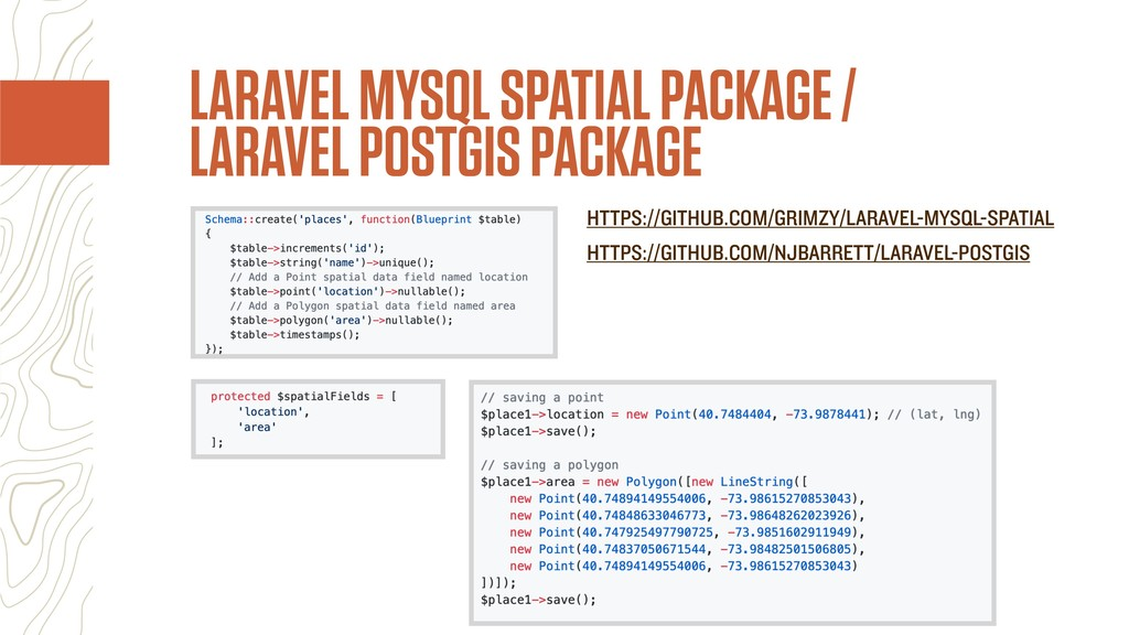 LARAVEL MYSQL SPATIAL PACKAGE / LARAVEL POSTGIS...