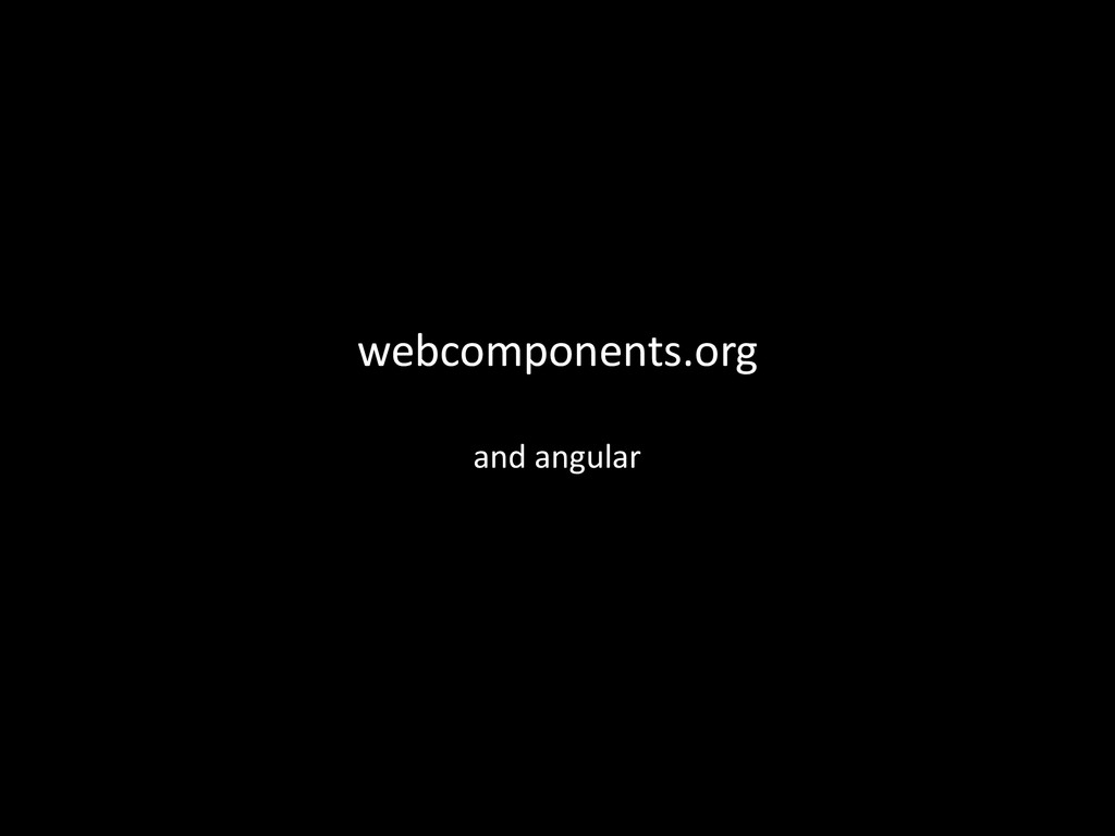 webcomponents.org and	