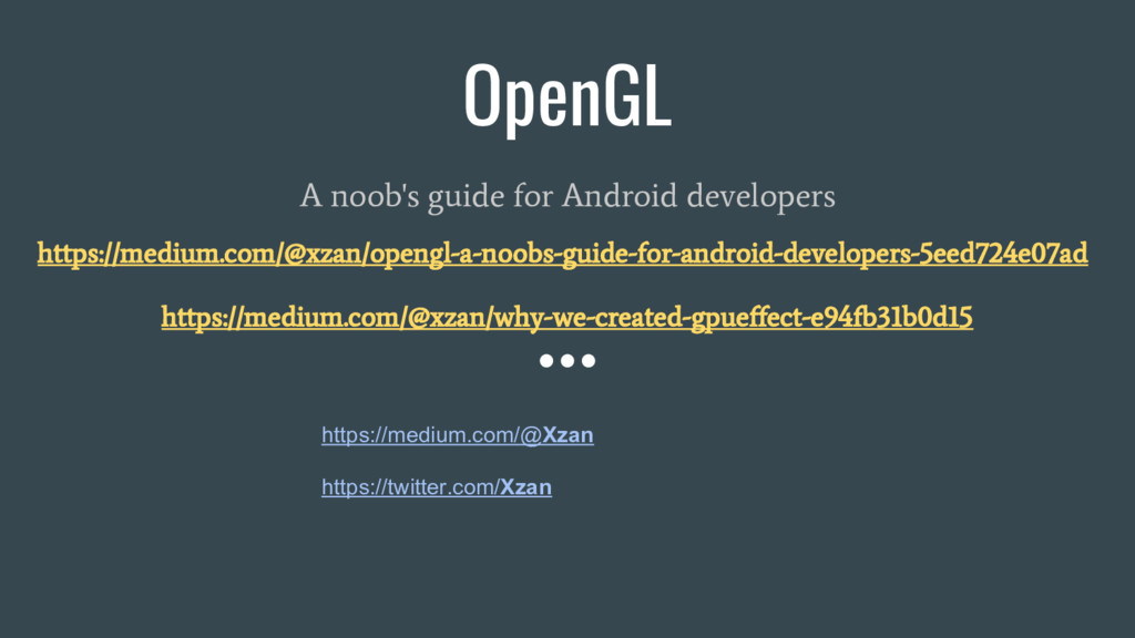 OpenGL A noob's guide for Android developers ht...
