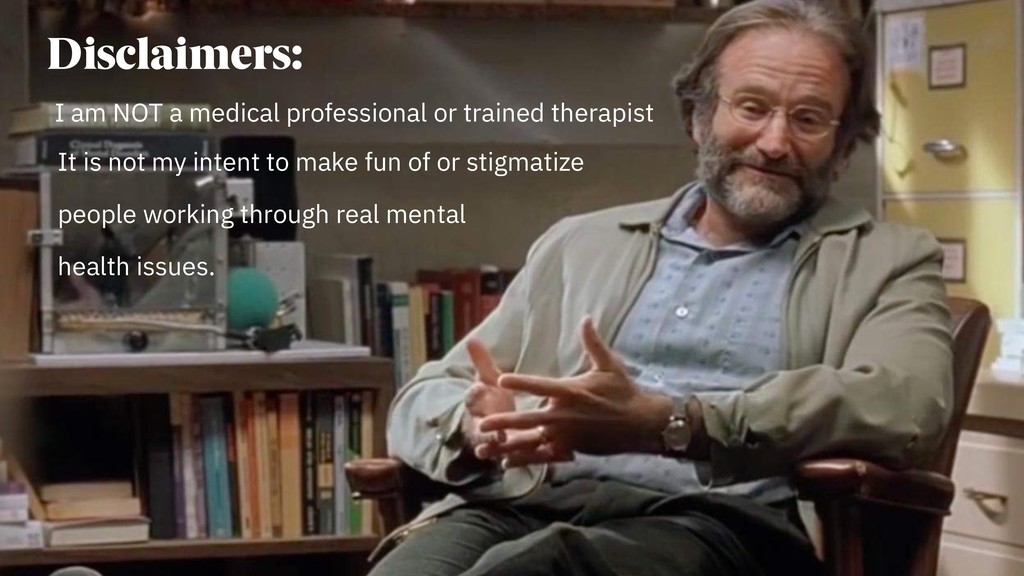 Disclaimers: I am NOT a medical professional or...