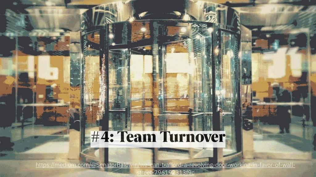 #4: Team Turnover https://medium.com/@SenatorBa...