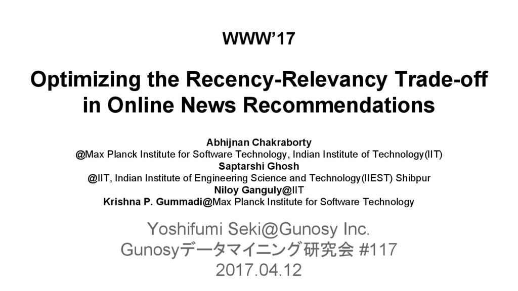 Optimizing the Recency-Relevancy Trade-off in O...
