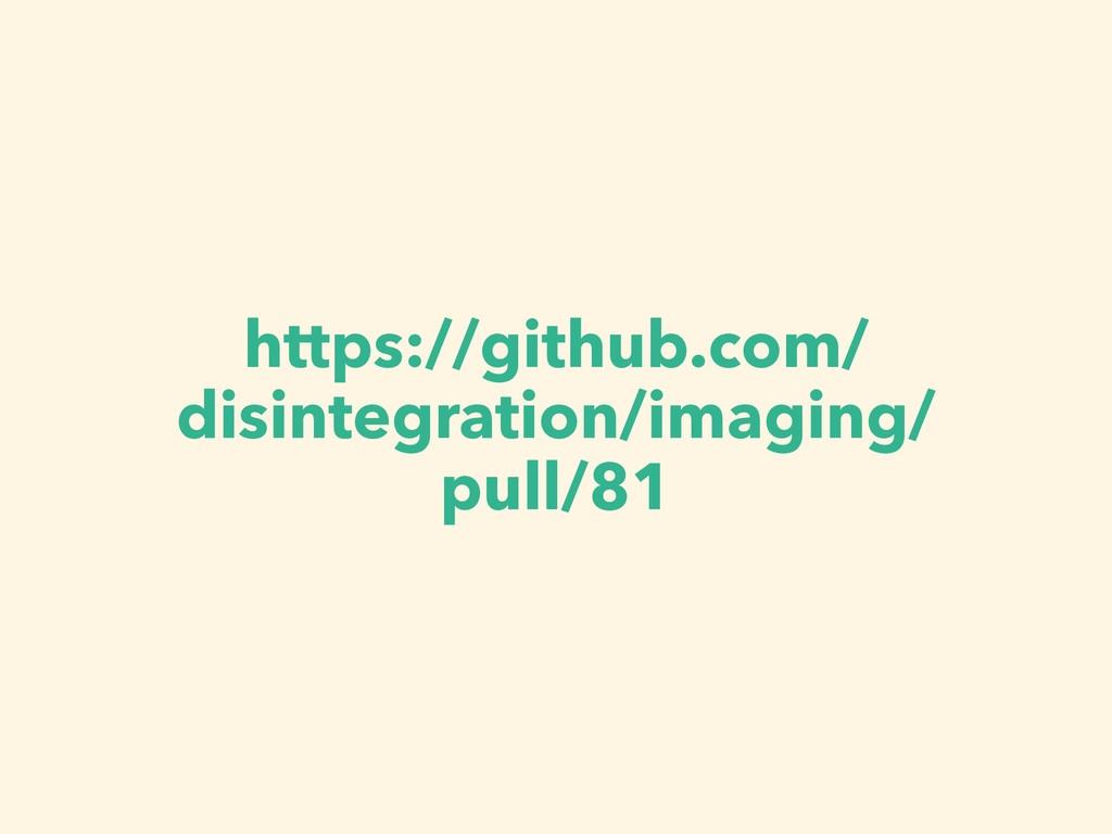 https://github.com/ disintegration/imaging/ pul...