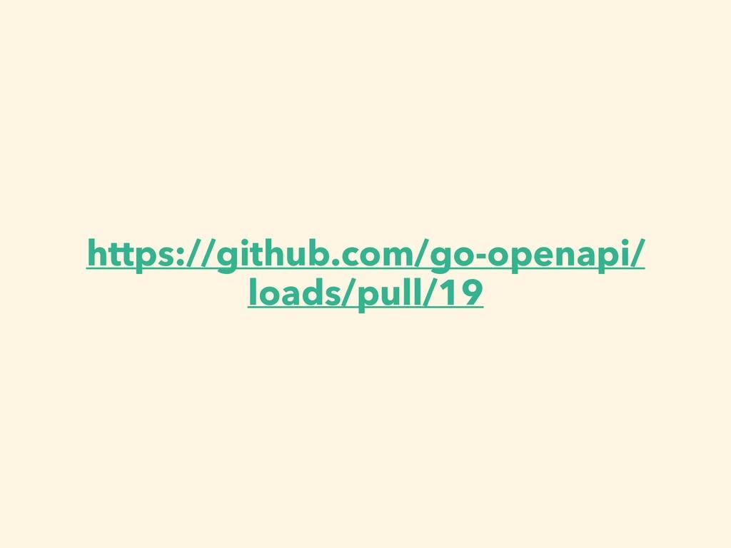 https://github.com/go-openapi/ loads/pull/19