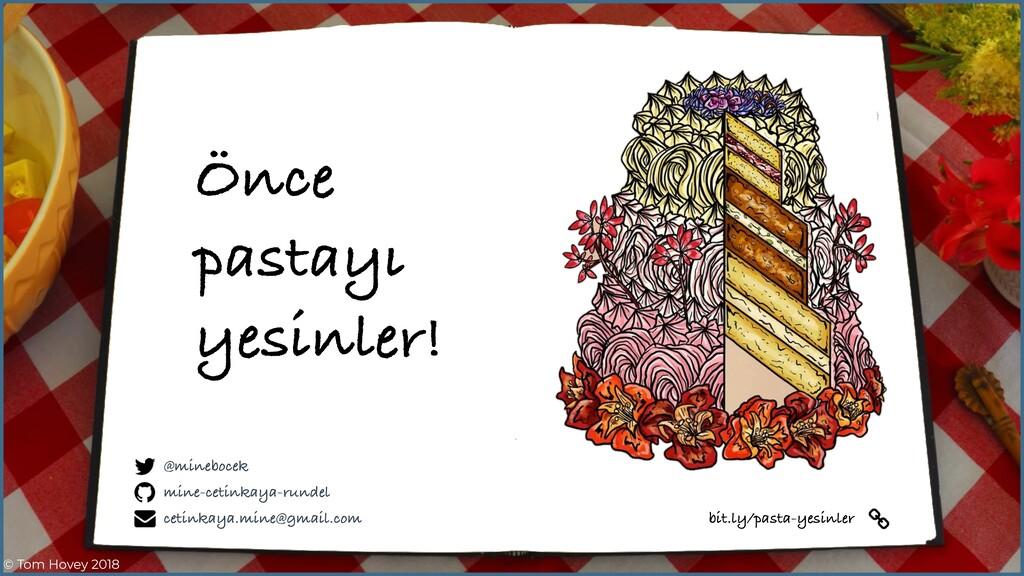 bit.ly/pasta-yesinler Önce pastayı yesinler! mi...
