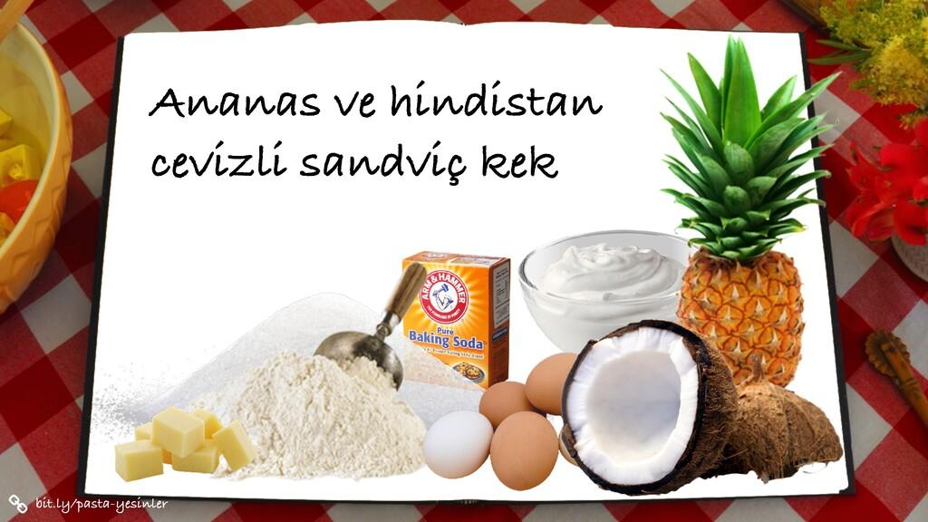 Ananas ve hindistan cevizli sandviç kek bit.ly/...