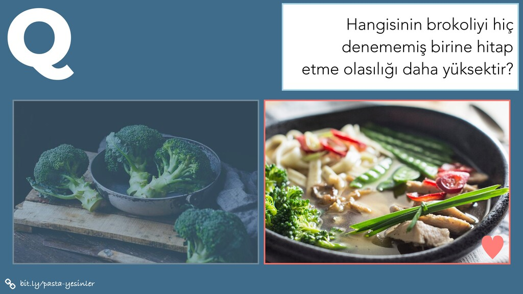 bit.ly/pasta-yesinler Q — Hangisinin brokoliyi ...