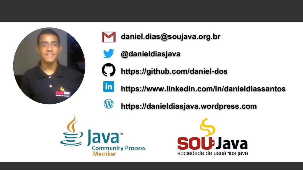 daniel.dias@soujava.org.br @danieldiasjava http...
